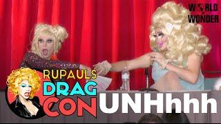 UNHhhh with Trixie Mattel and Katya Zamolodchikova at RuPaul's DragCon 2016