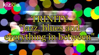 Trinity: Medley of originals songs