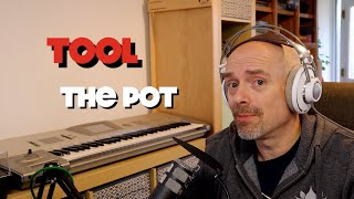 Download Listening to Tool - The Pot (thoughts and opinion) Mp3 and Videos