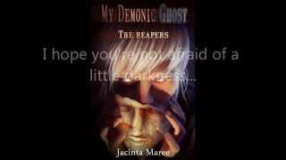 My Demonic Ghost- The Reapers Book Trailer Jacinta Maree