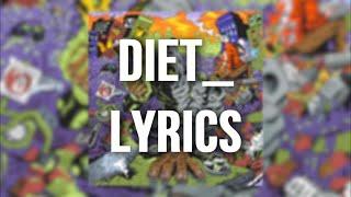 Denzel Curry , Kenny Beats - DIET_ (Lyrics)