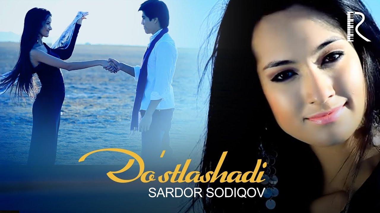 Sardor Sodiqov — Do'stlashadi | Сардор Содиков — Дустлашади