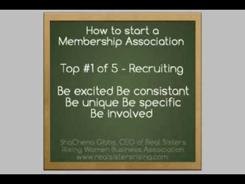 How to Start a Membership Association Tip #1 Recruiting by ShaChena Gibbs