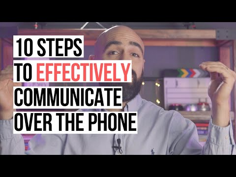 10 steps to effectively communicate over the phone