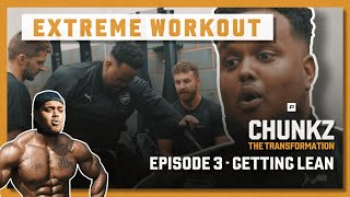 THE MOMENT CHUNKZ WENT BEASTMODE | CHUNKZ THE TRANSFORMATION | EPISODE 3
