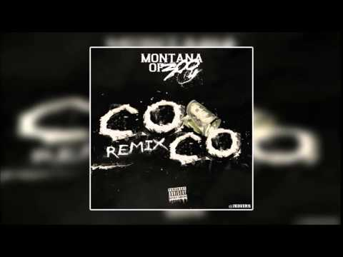 Montana Of 300 - COCO (Remix) {Full Song}