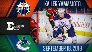 Kailer Yamamoto | One Assist vs Vancouver | Sep. 18, 2018