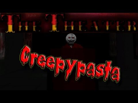 Let's Play The Theater (Creepypasta): Please Enjoy the Movie! + Download (Deutsch/German)