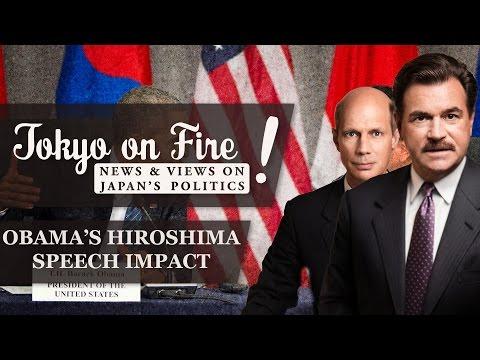 Obama's Hiroshima Speech Impact | Tokyo on Fire