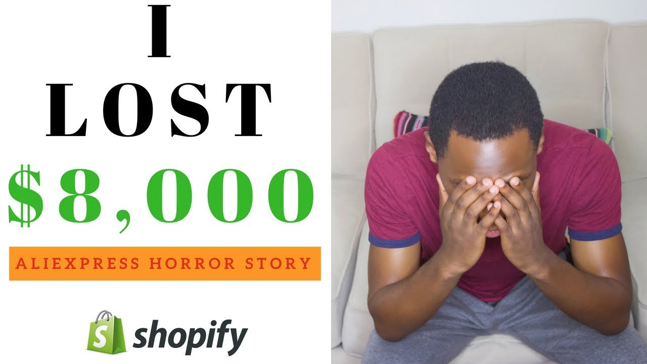 How I Lost $8,000 With Shopify AliExpress Dropshipping!