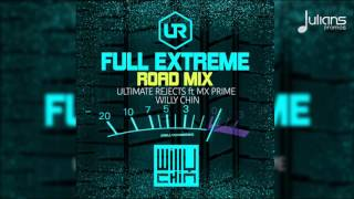 "Ultimate Rejects - Full Extreme (Willy Chin Road Mix x UR Brass) ""2017 Soca"""