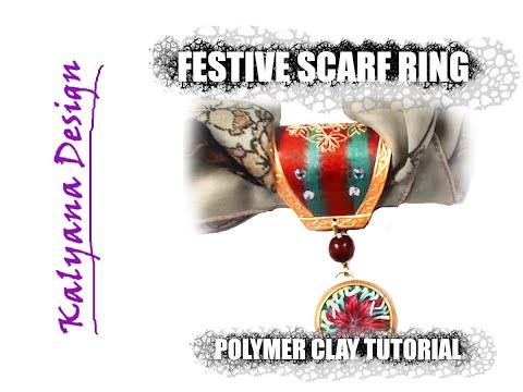 elegant-festive-scarf-ring-+-bonus-cool-stuff---polymer-clay-tutorial-186