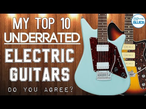 The Top 10 Most Underrated Electric Guitar Brands Or Guitar Models