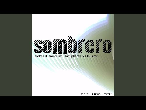 SOMBRERO (SAM PHARELL & S.LOU RMX)