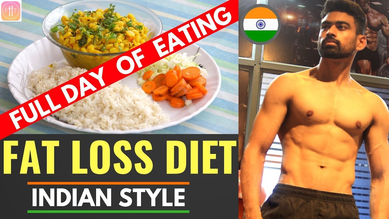 Full day of Eating – Fat Loss Diet (Indian Style)