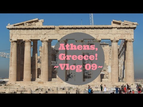 Holy heck I'm in Athens, Greece! vlog 09