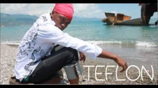 Teflon - You Want Me (Riches Riddim) (July 2011)