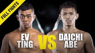 Ev Ting vs. Daichi Abe   ONE Full Fight   Homecoming Win   July 2019