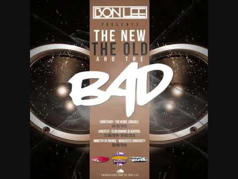 DJ Bon Lee Presents The New, The Old And The Bad - Bounce