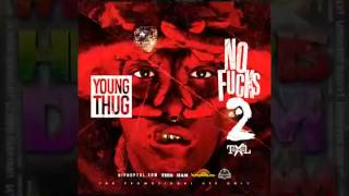 Young Thug - No Fucks Vol. 2 (Full Mixtapes) +ZIP Download
