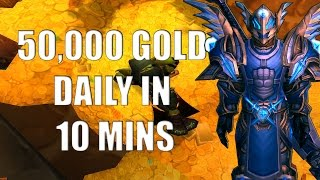 Repeat youtube video Wow Gold Guide - Make 50,000 Gold Per Hour - No Professions - Patch 6.0.3