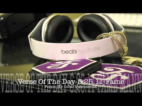 Verse Of The Day52511 Fame Mann POPPIN MY COLLAR Instrumental
