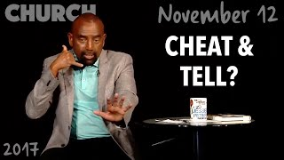 If a Man Cheats, Should He Tell His Wife? (Church, Nov 12)