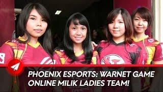 Gambar cover Phoenix eSports : Warnet Game Online Milik Ladies Team