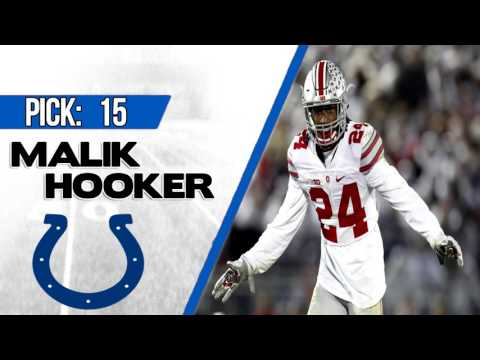 INDIANAPOLIS COLTS SELECT MALIK HOOKER 15TH OVERALL   2017 NFL DRAFT