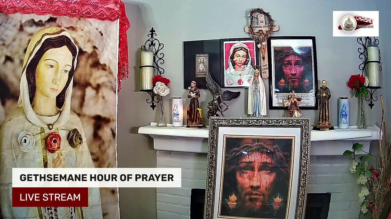 GETHSEMANE HOUR OF PRAYER LIVE STREAM