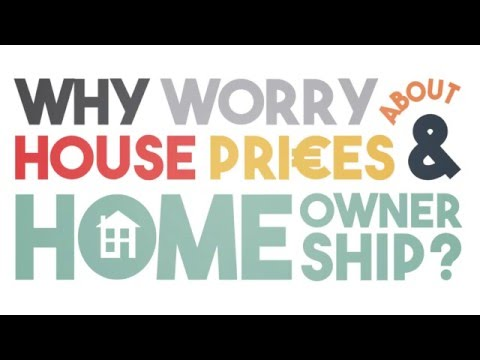 Why worry about house prices & homeownership?
