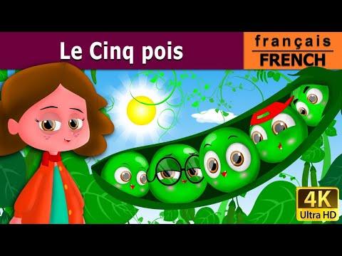 Five peas in a pod - histoire pour s'endormir - contes de fées en français - French Fairy Tales