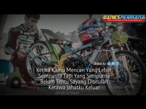 Kumpulan Story Wa Terbaru 2020 Versi Anak Racing Youtube