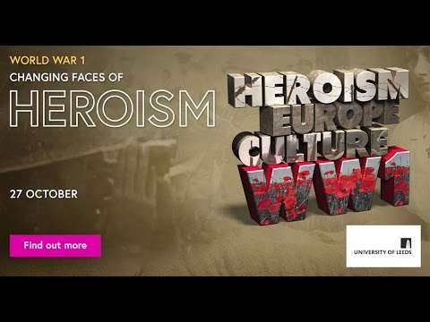'World War 1: Changing Faces of Heroism' - free online course on FutureLearn.com