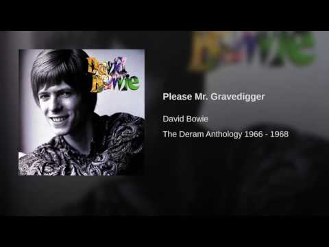 Please Mr. Gravedigger