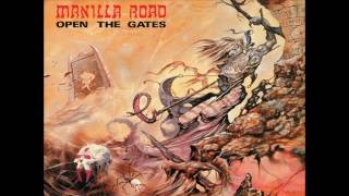 Watch Manilla Road Open The Gates video