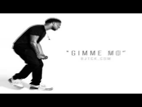 BJ The Chicago Kid - Gimme Mo (Remix) Feat. Sasha Go Hard (Singles) NEW HD