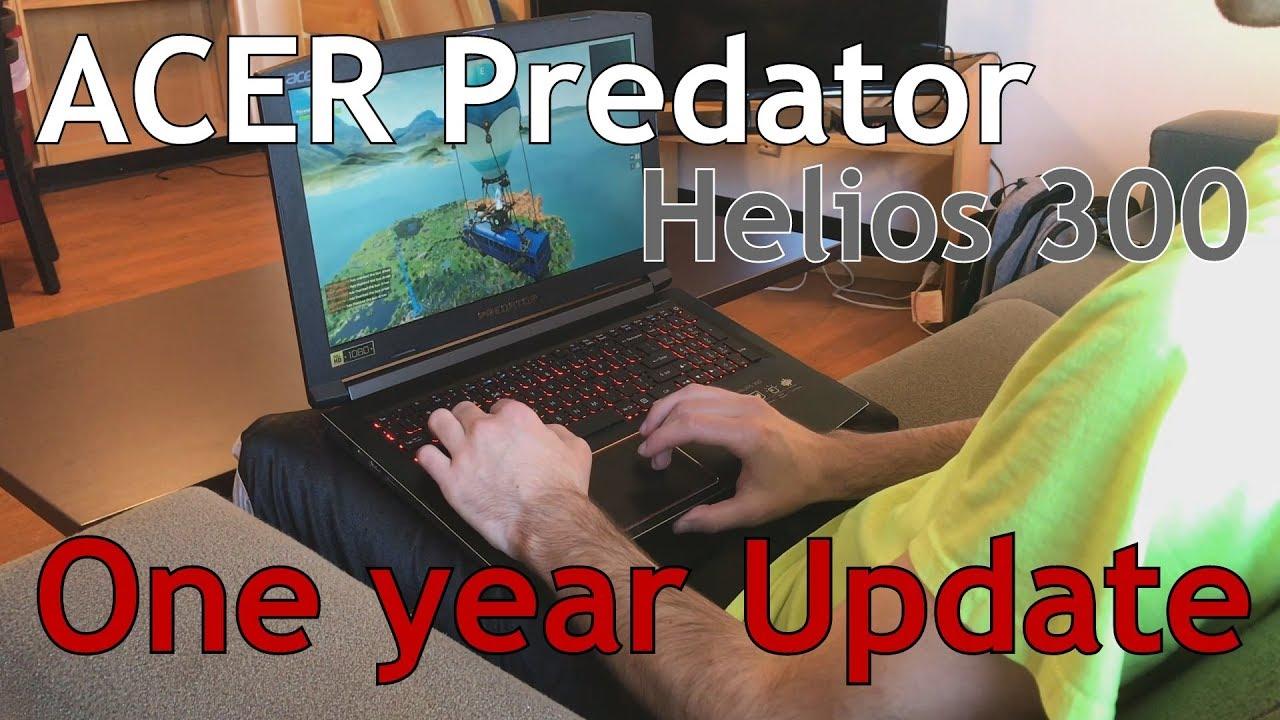 Acer Predator Helios 300 (Mid-range Gaming Laptop) - 1 Year Review