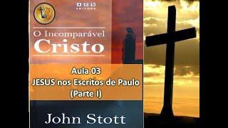 Aula 03 = Jesus e Paulo - Parte 1 - A Epístola aos Gálatas