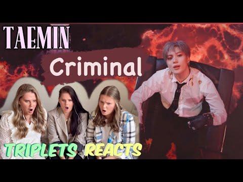 TAEMIN (태민) - 'Criminal' MV REACTION!!! - Triplets REACTS