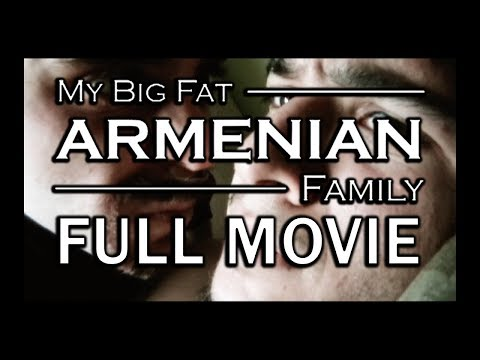 My Big Fat Armenian Family (2008) - Full Movie!