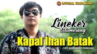 Lagu Batak Terbaru - Kapal Ihan Batak - Lineker Situmorang (Official Video Music)