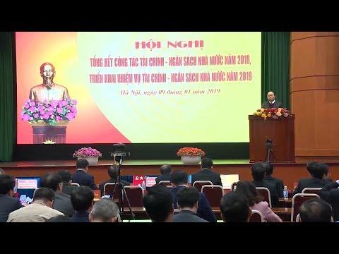 Thủ tướng yêu cầu ngành Tài chính tiếp tục điều hành chính sách tài khóa chặt chẽ trong năm 2019