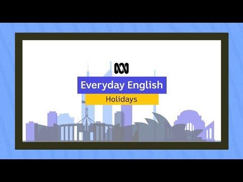 Everyday English: Holidays