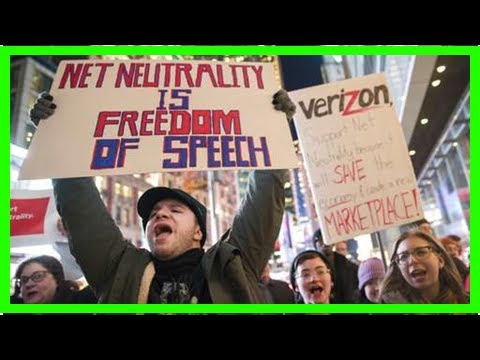 Hot News - FCC votes along party lines to end net neutrality