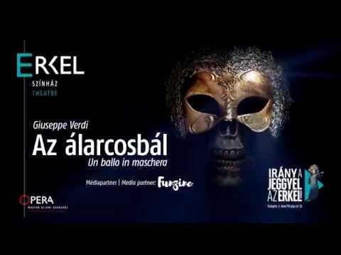 Verdi: Az álarcosbál I Un ballo in maschera
