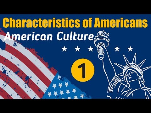 Top 50 American Culture & Characteristics of American - Part
