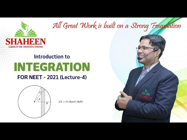 Integration for Beginners I Lecture 4 I Foundation classes for NEET-2021 by Mr. Sabat Anwar I