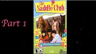 The Saddle Club Willowbrook Stables Day 1