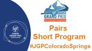 2015 ISU Jr. Grand Prix Colorado Springs Pairs Short Program